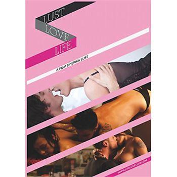 Erika Lust- Life Love Lust