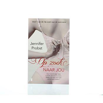 Op zoek naar jou - Jennifer Probst